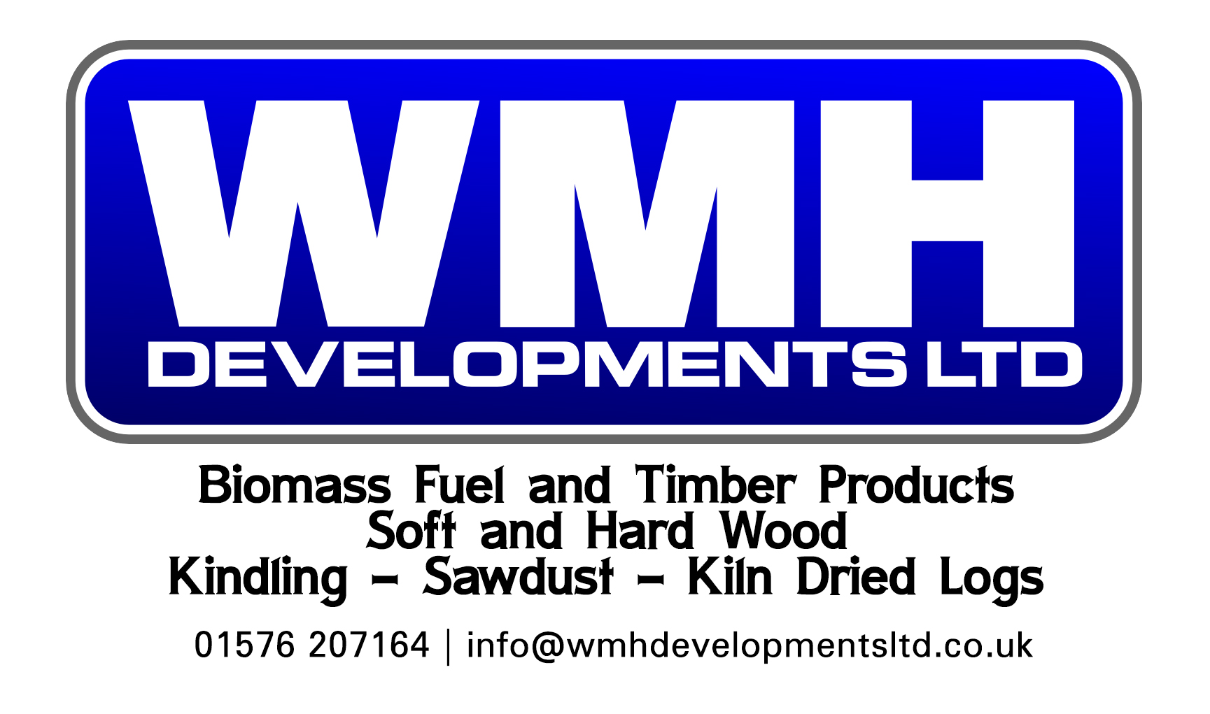 WMH Developments Ltd WMH Developments are providers of Kiln Dried Logs and Hardwood / Softwood - Supply to both trade and individuals.